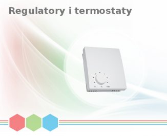 Regulatory i termostaty